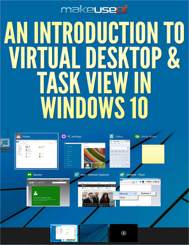 An Introduction to Virtual Desktop & Task View in Windows 10 Screenshot