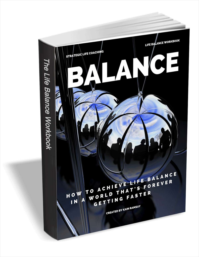 Balance - How to Achieve Life Balance in a World that's Forever Getting Faster Screenshot