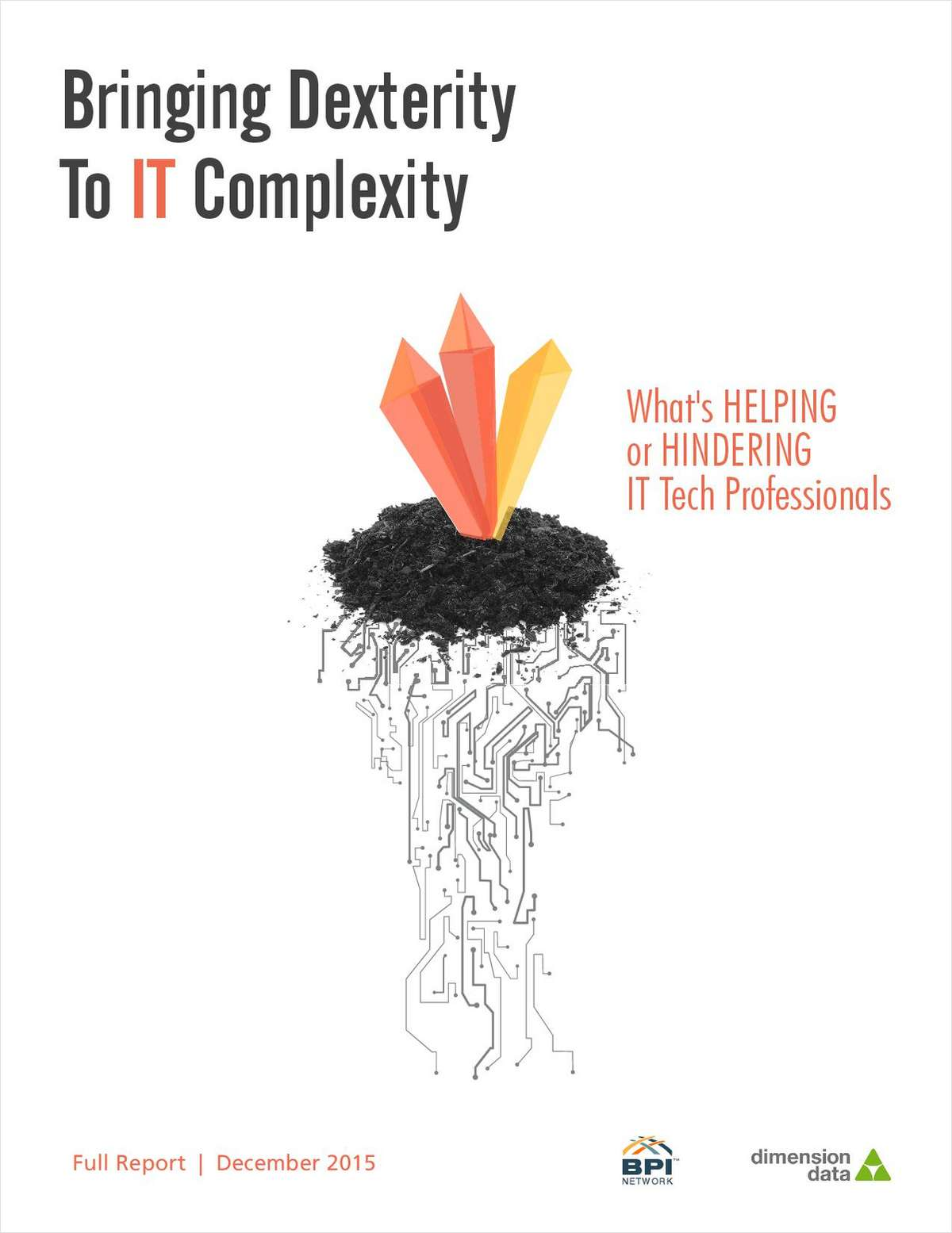 Bringing Dexterity to IT Complexity: What