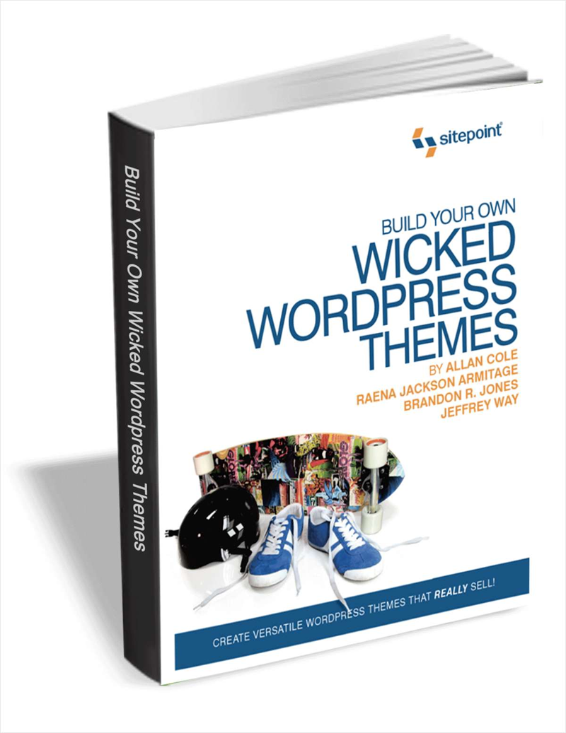 Build Your Own Wicked WordPress Themes (Valued at $30) FREE! Screenshot