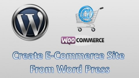 Create E-commerce Site From WordPress A Step-By-Step Course Screenshot