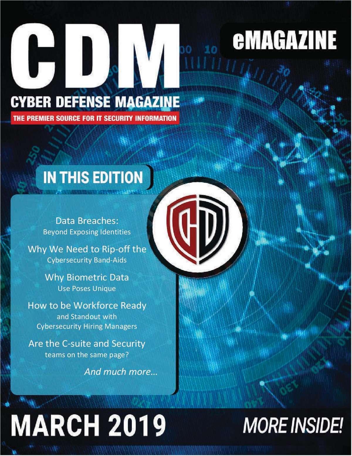 Cyber Defense eMagazine - Data Breaches Beyond Exposing Identities - March 2019 Edition Screenshot