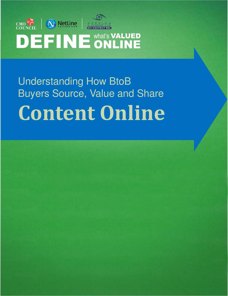 Define What's Valued Online: Understanding How BtoB Buyers Source, Value and Share Content Online Screenshot