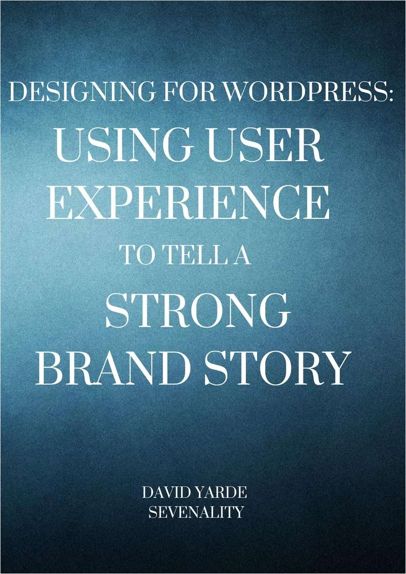 Designing for WordPress: Using User Experience to Tell a Strong Brand Story Screenshot