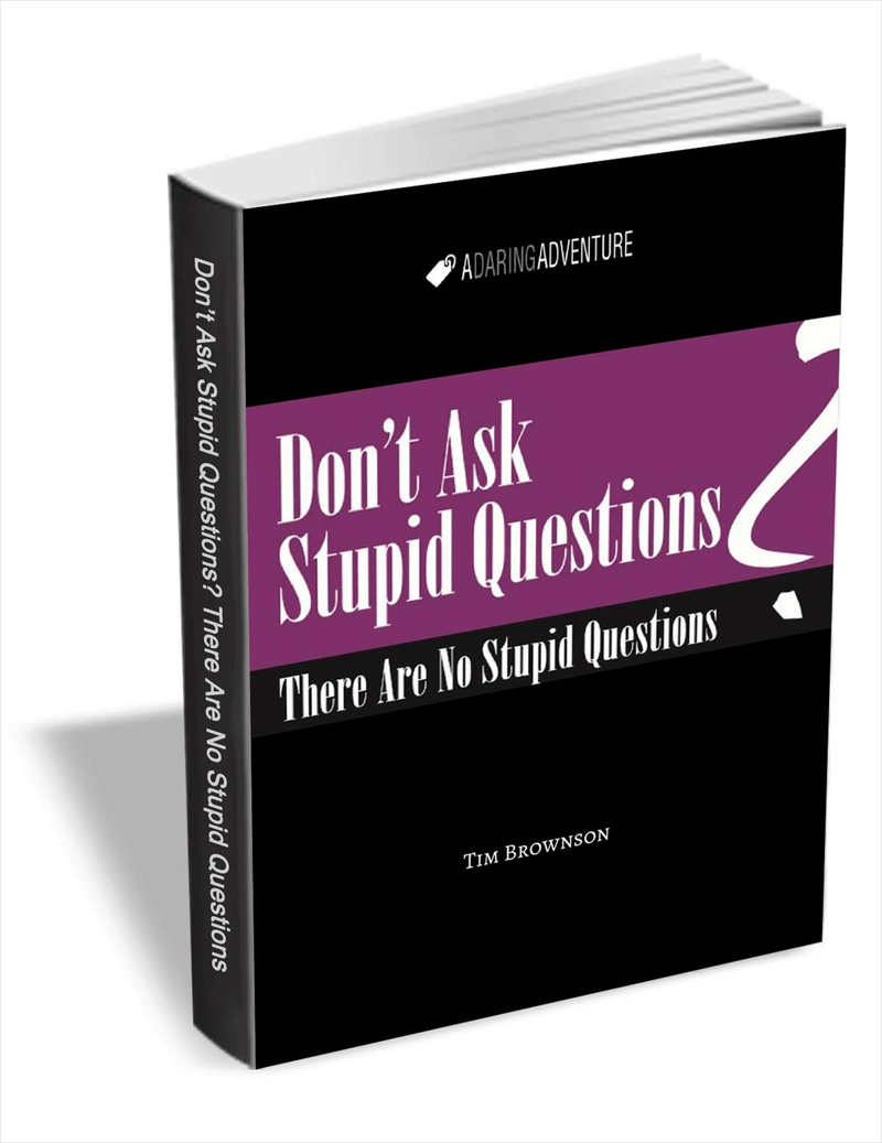 Don't Ask Stupid Questions - There Are No Stupid Questions Screenshot