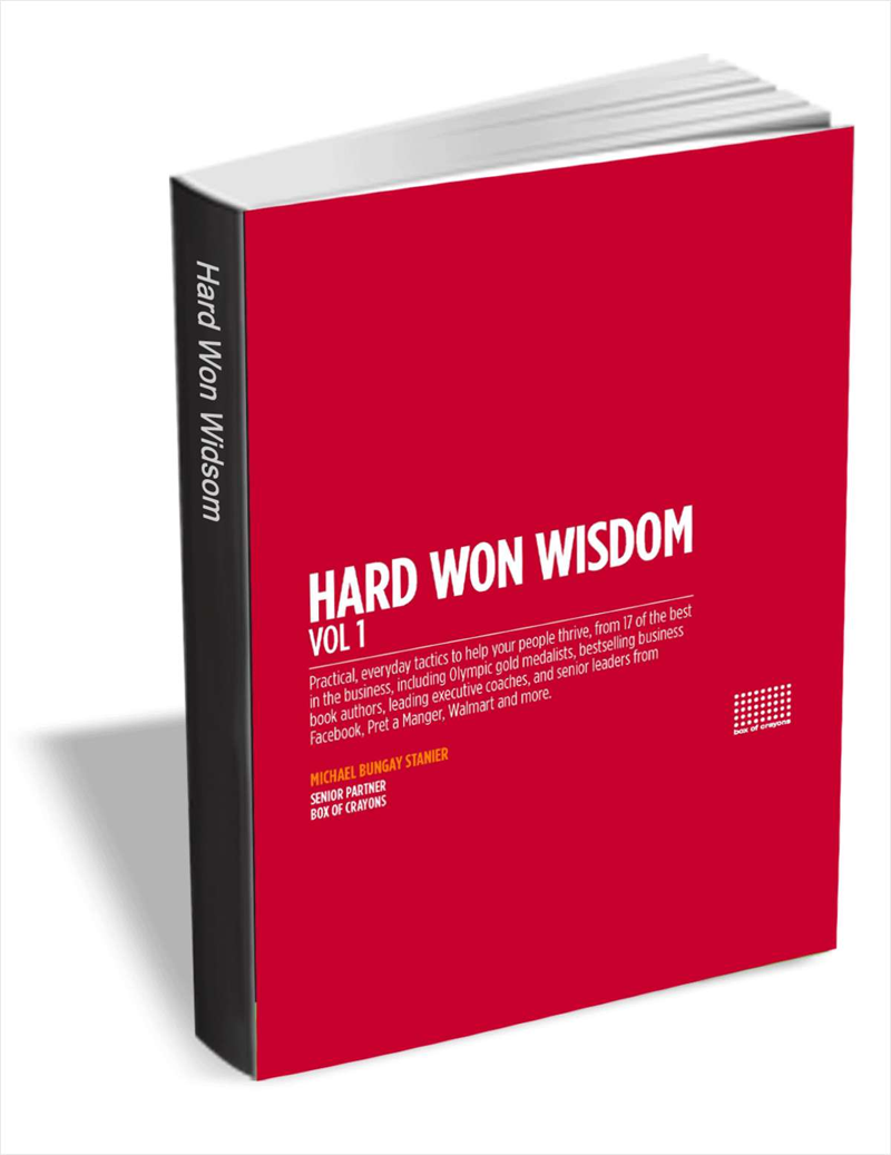 Hard Won Wisdom: Practical, Everyday Tactics to Help Your People Thrive Screenshot