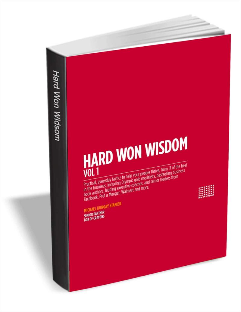 Hard Won Wisdom: Practical, Everyday Tactics to Help Your People Thrive Screenshot