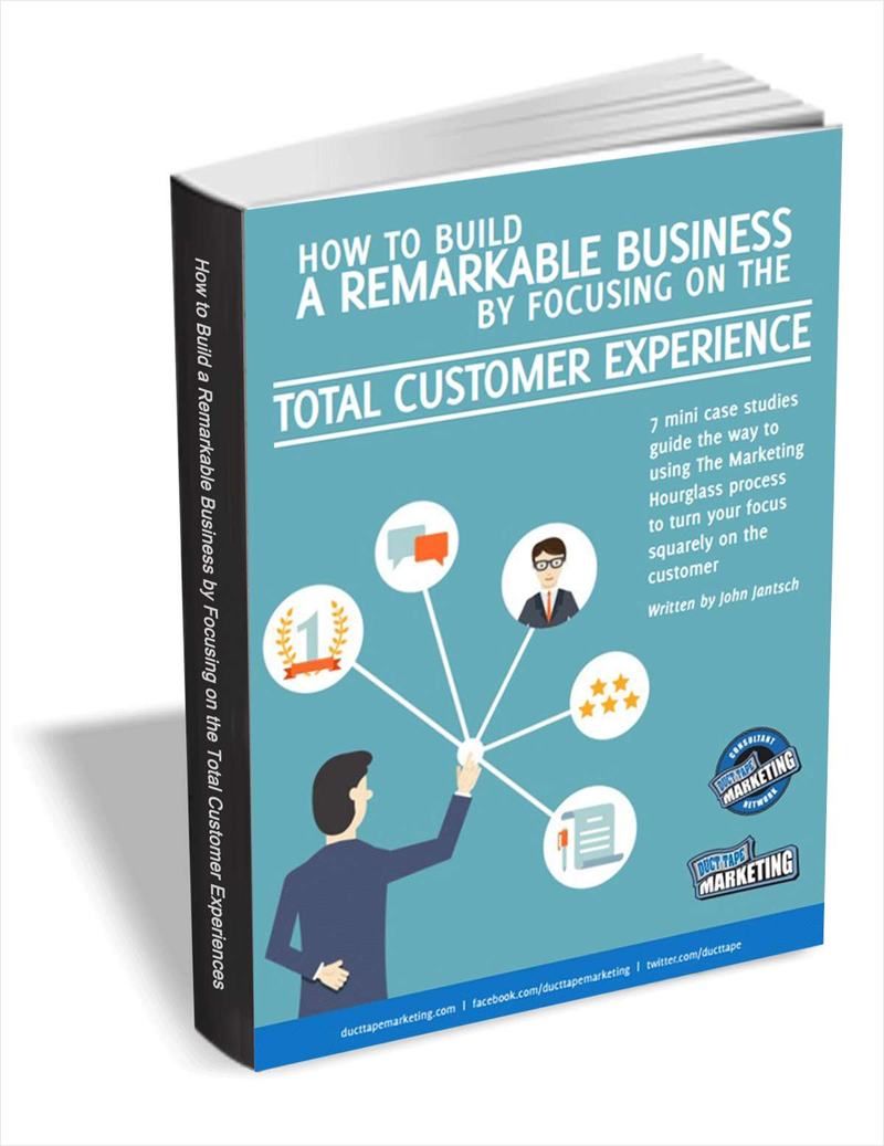 How to Build a Remarkable Business by Focusing on the Total Customer Experience Screenshot