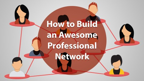 How to Build an Awesome Professional Network Screenshot