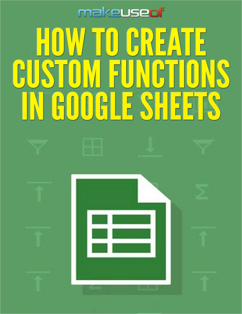How to Create Custom Functions in Google Sheets Screenshot