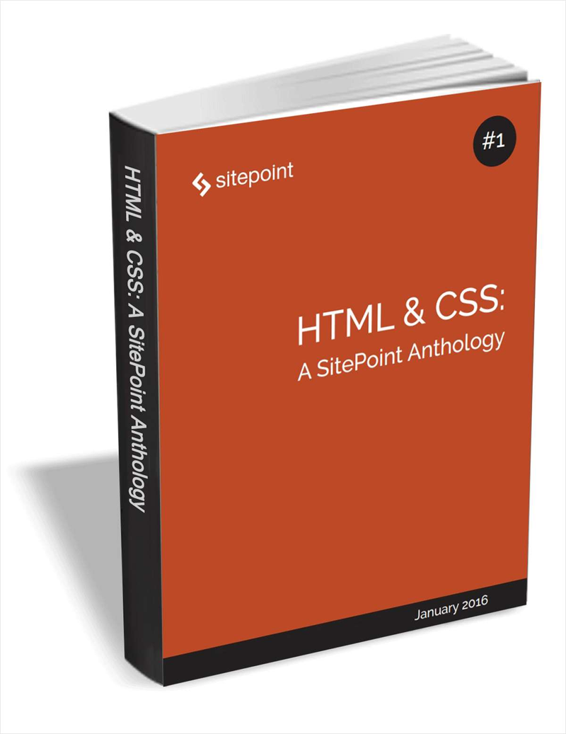 HTML & CSS - A SitePoint Anthology ($29 Value FREE For a Limited Time) Screenshot