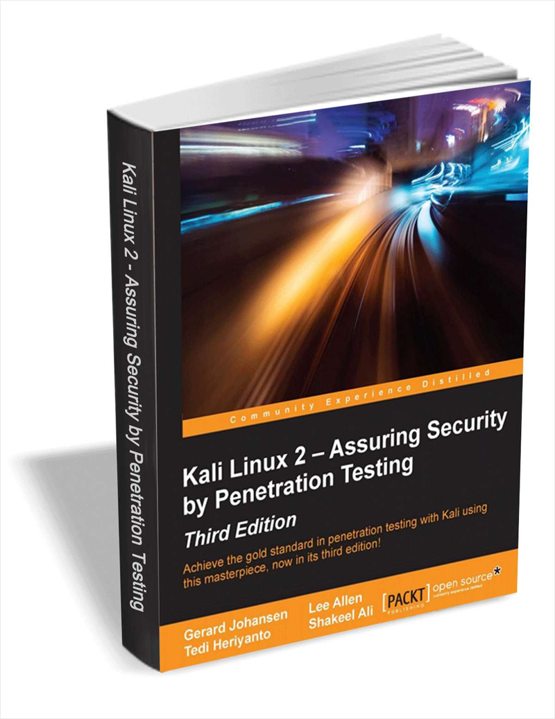 Kali Linux 2 - Assuring Security by Penetration Testing, 3rd Edition ($22 Value) FREE For a Limited Time Screenshot
