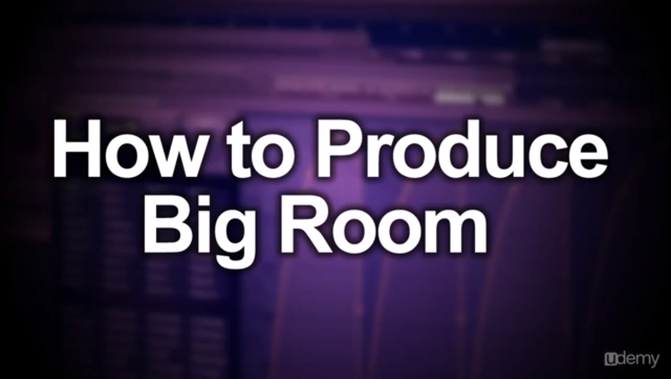 Produce Electro Big Room in under 5 Hours with FL Studio Screenshot
