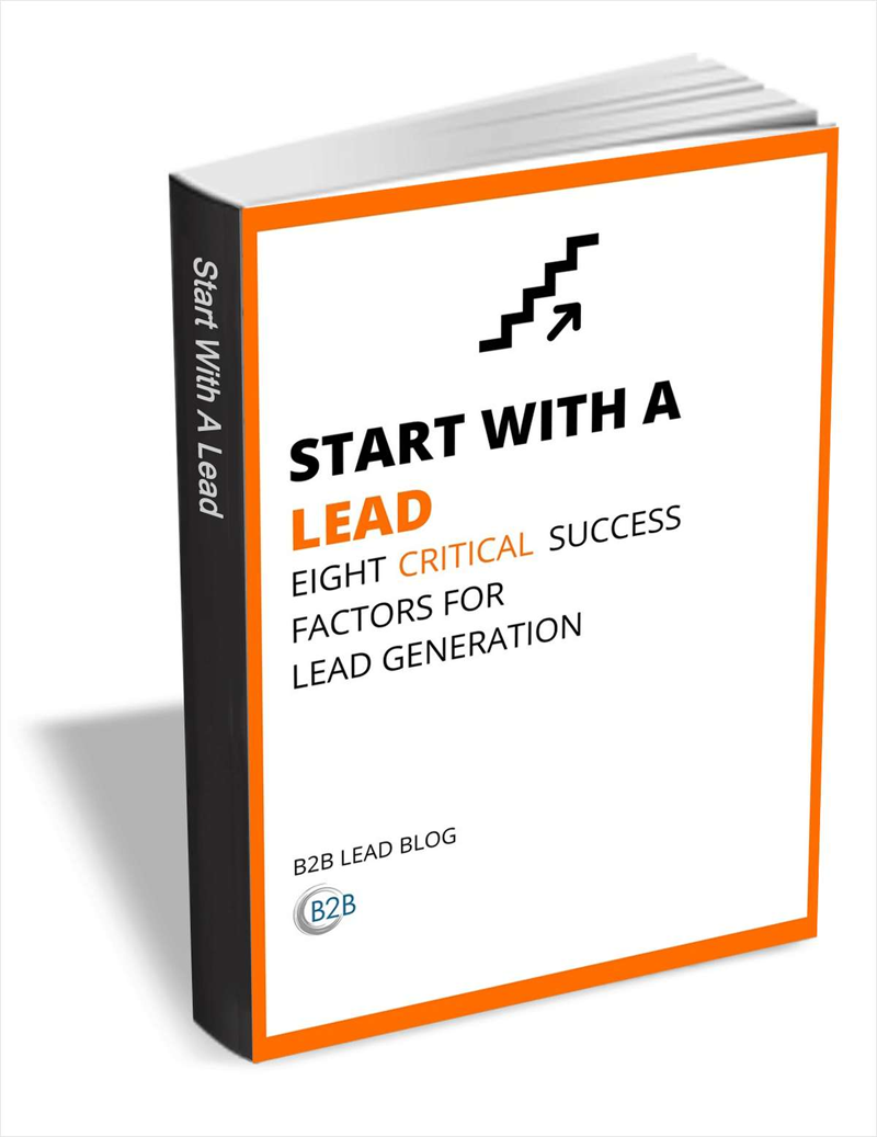 Start with a Lead - Eight Critical Success Factors for Lead Generation Screenshot