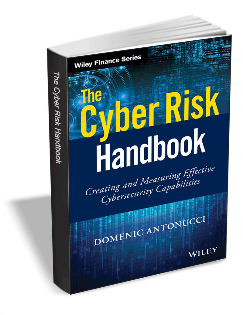 The Cyber Risk Handbook - Creating and Measuring Effective Cybersecurity Capabilities ($43 Value) FREE For a Limited Time Screenshot