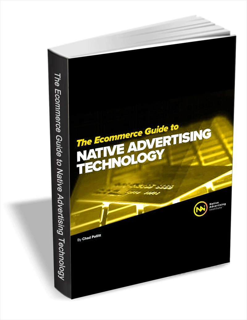 The Ecommerce Guide to Native Advertising Technology - Discover the Native Advertising Possibilities in Ecommerce Screenshot