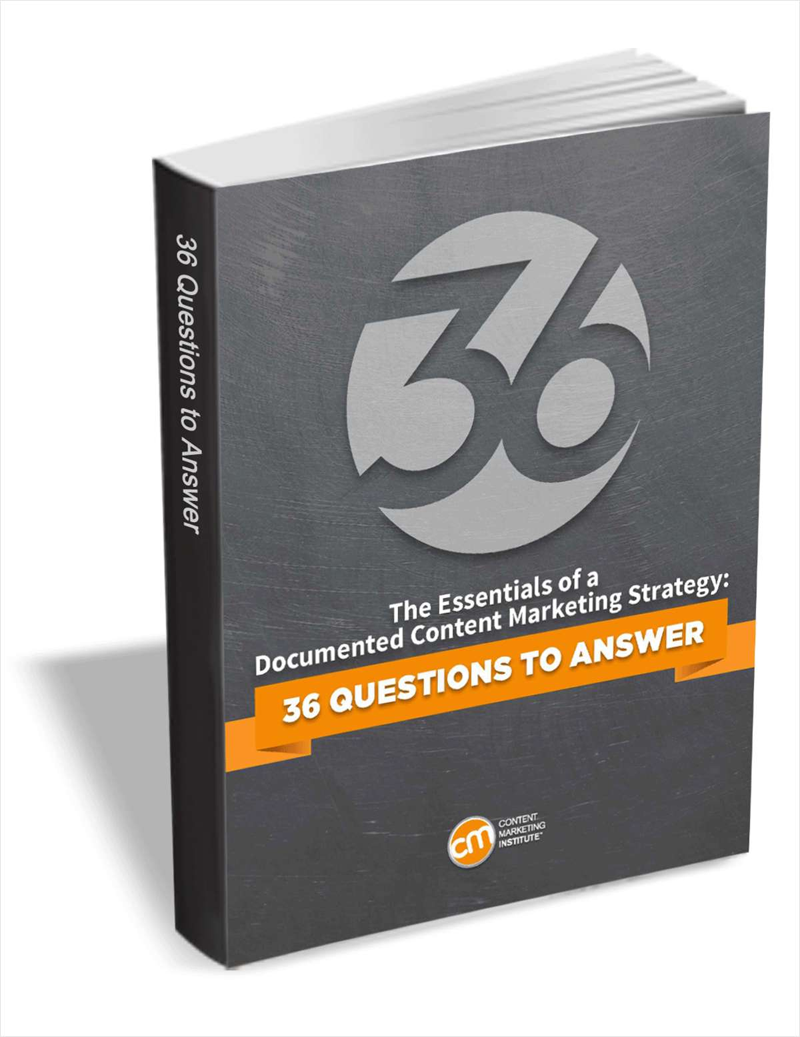 The Essentials of a Documented Content Marketing Strategy: 36 Questions to Answer Screenshot