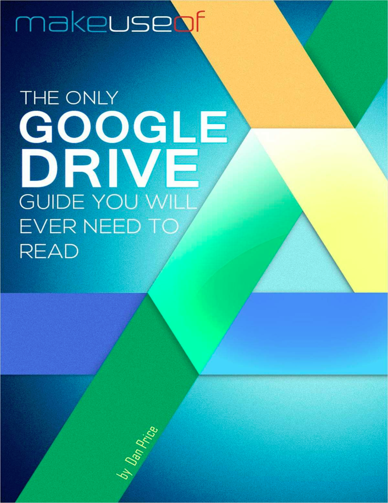 The Only Google Drive Guide You Will Ever Need to Read Screenshot