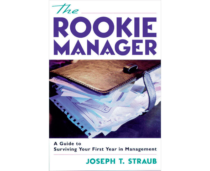 The Rookie Manager: A Guide to Surviving Your First Year in Management (a $15 value) FREE! Screenshot